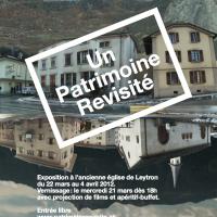 Exposition à Leytron (Valais) sur le thème du patrimoine revisité